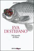 """Eva Di Stefano - """"Nel mondo di Klimt"""""""