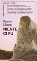 "Beatrice Monroy - ""Niente ci fu"""