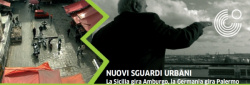 """Nuovi sguardi urbani, la Sicilia gira Amburgo, la Germania gira Palermo"""