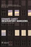 "Edward Carey - ""Observatory Mansions"""