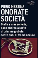 """Piero Messina - """"Onorate Società"""""""