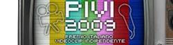 """""""Premio Italiano Videoclip Indipendente"""" 2009"""