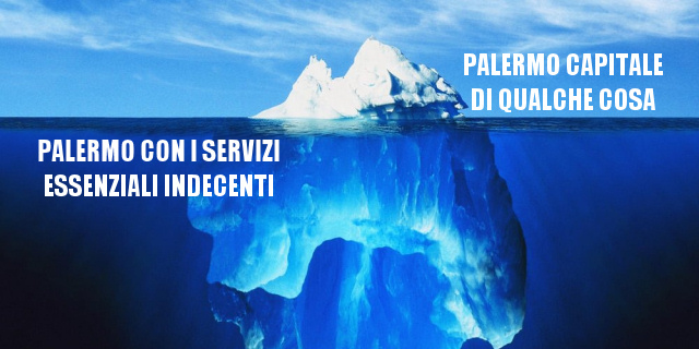 L'iceberg della propaganda a Palermo