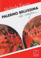 """Melinda Zacco - """"Palermo bellissima da sempre"""""""