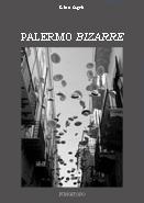 """Lino Agrò - """"Palermo bizarre"""""""
