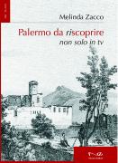 """Melinda Zacco - """"Palermo da riscoprire"""""""