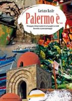 "Gaetano Basile - ""Palermo è"""