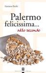 """Gaetano Basile - """"Palermo felicissima...attosecondo"""""""
