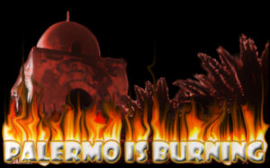 Palermo is burning!