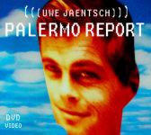 """Uwe Jäntsch - """"Palermo report"""""""