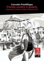 """Concetto Prestifilippo - """"Parole contro il potere - Vincenzo Consolo, ritratti e lezioni civili"""""""