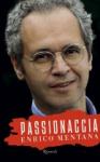 """Enrico Mentana - """"Passionaccia"""""""