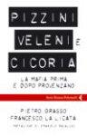 """""""Pizzini, veleni e cicoria - La mafia prima e dopo Provenzano"""""""