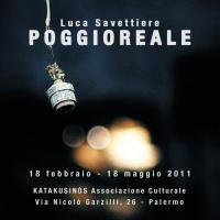"""Luca Savettiere - """"Poggioreale"""""""