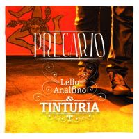 "Lello Analfino & Tinturia - ""Precario"""