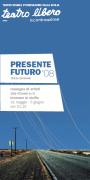 """""""Presente/Futuro"""""""