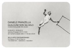 """Daniele Franzella - """"Qualcuno non sia solo"""""""