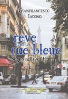 "Gianfrancesco Iacono""Revê dans la rue bleue"""