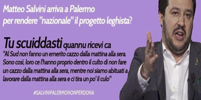 """Salvini arriva domenica, pagina """"Salvini a Palermo? Giornata dell'orgoglio terrone"""""""