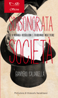 """Gianpiero Caldarella - """"Sdisonorata società"""""""