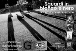 """Tury Di Piazza - """"Sguardi in bianco e nero"""""""