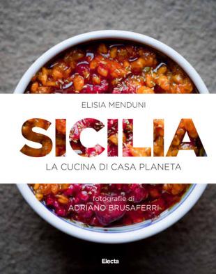 """Elisia Menduni - """"Sicilia - La cucina di casa Planeta"""""""