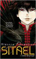 """Alessia Fiorentino - """"Sitael - L'ombra del principe"""""""