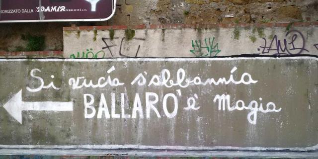 """""""Si vucìa, s'abbannìa, Ballarò è magia"""""""