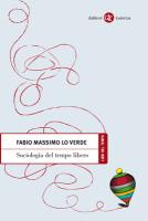 """Fabio Massimo Lo Verde - """"Sociologia del tempo libero"""""""