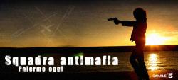 """Squadra antimafia - Palermo oggi"""