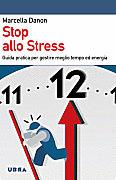 """Marcella Danon - """"Stop allo Stress"""""""