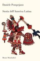 """Daniele Pompejano - """"Storia dell'America Latina"""""""