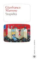"""Gianfranco Marrone - """"Stupidità"""""""