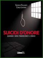 """Giorgio Falgares e Carlo Loforti - """"Suicidi d'onore"""""""