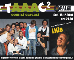 """""""TAAAC 2 - Comici cercasi"""""""