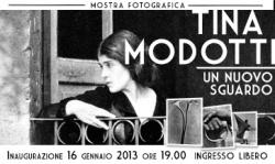 """- """"Tina Modotti - Un nuovo sguardo"""""""