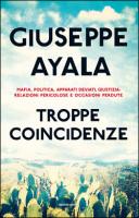 """Giuseppe Ayala - """"Troppe coincidenze"""""""