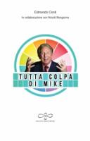 """Edmondo Conti con Nicolò Bongiorno - """"Tutta colpa di Mike"""""""
