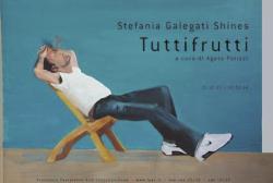 """Stefania Galegati Shines - """"Tuttifrutti"""""""