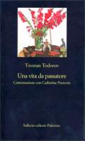 "Tzvetan Todorov - ""Una vita da passatore"""