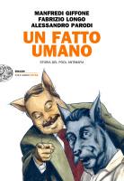 """Manfredi Giffone, Fabrizio Longo e Alessandro Parodi - """"Un fatto umano """""""