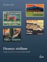 """Giuseppe Alba - """"Vacanze siciliane"""""""