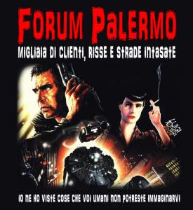 Forum Palermo: cose che voi umani...