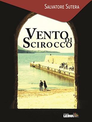 """Salvatore Sutera - """"Vento di Scirocco"""""""