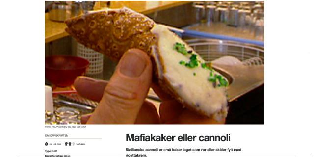 """La tv pubblica norvegese chiama i cannoli """"dolce della mafia"""" ma poi corregge"""