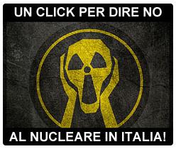 No al nucleare in Italia