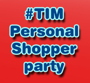 #TIMPersonalShopper party