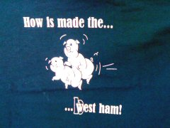 How is made the... ...b(w)est ham