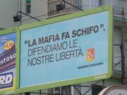"""""""La mafia fa schifo"""". Difendiamo le nostre libertà."""